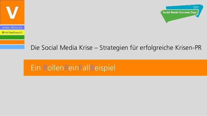Social Media Economy Days München 2011 Vortrag Kausch Social Media Krise