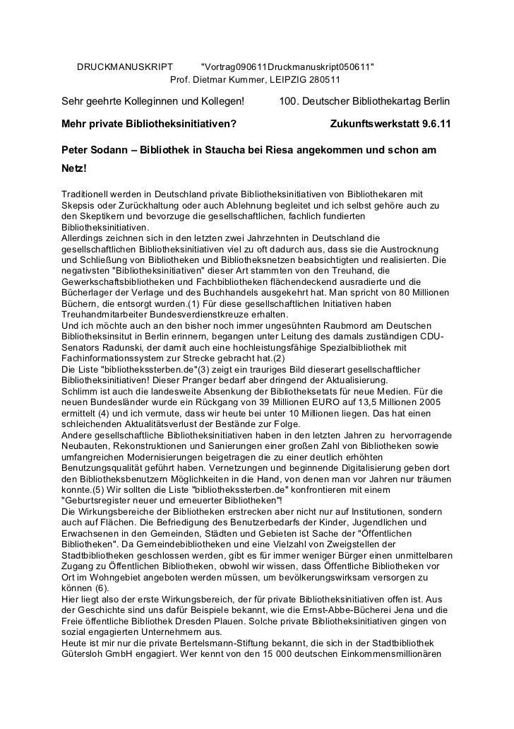 "DRUCKMANUSKRIPT        ""Vortrag090611Druckmanuskript050611""                  Prof. Dietmar Kummer, LEIPZIG 280511Sehr geeh..."