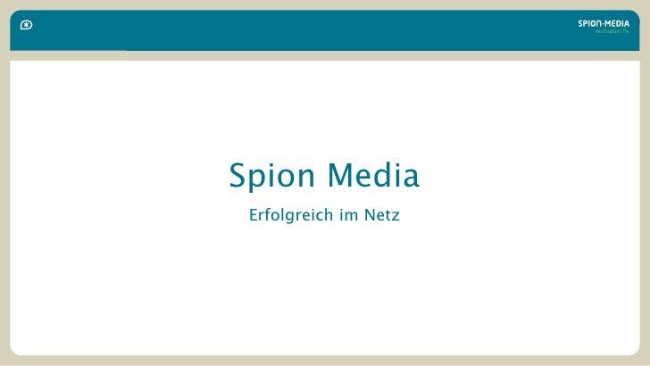 Spion Media Erfolgreich im Netz