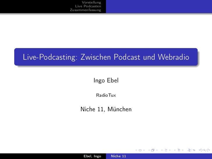 Live-Podcasting: Zwischen Podcast und Webradio