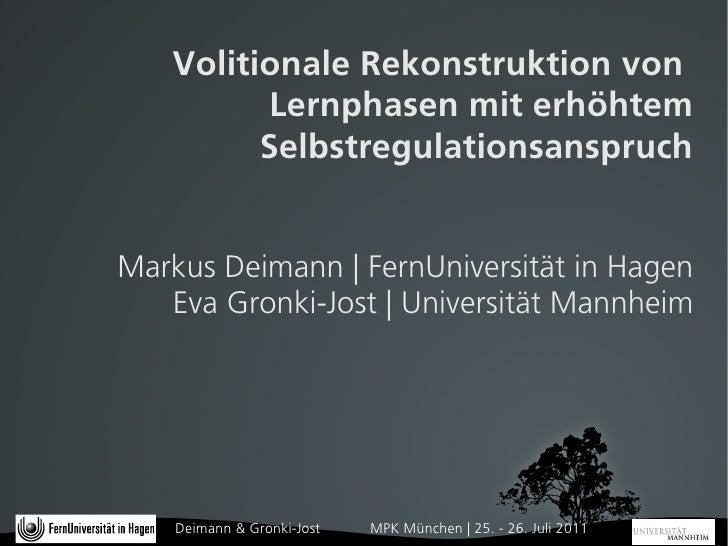 Volitionale Rekonstruktion von          Lernphasen mit erhöhtem         SelbstregulationsanspruchMarkus Deimann | FernUniv...
