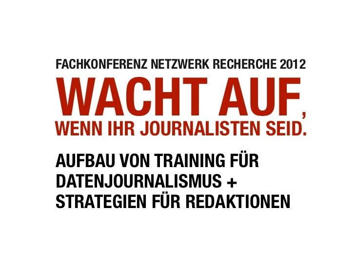 Vortrag netzwerk recherche: Training für Datenjournalismus