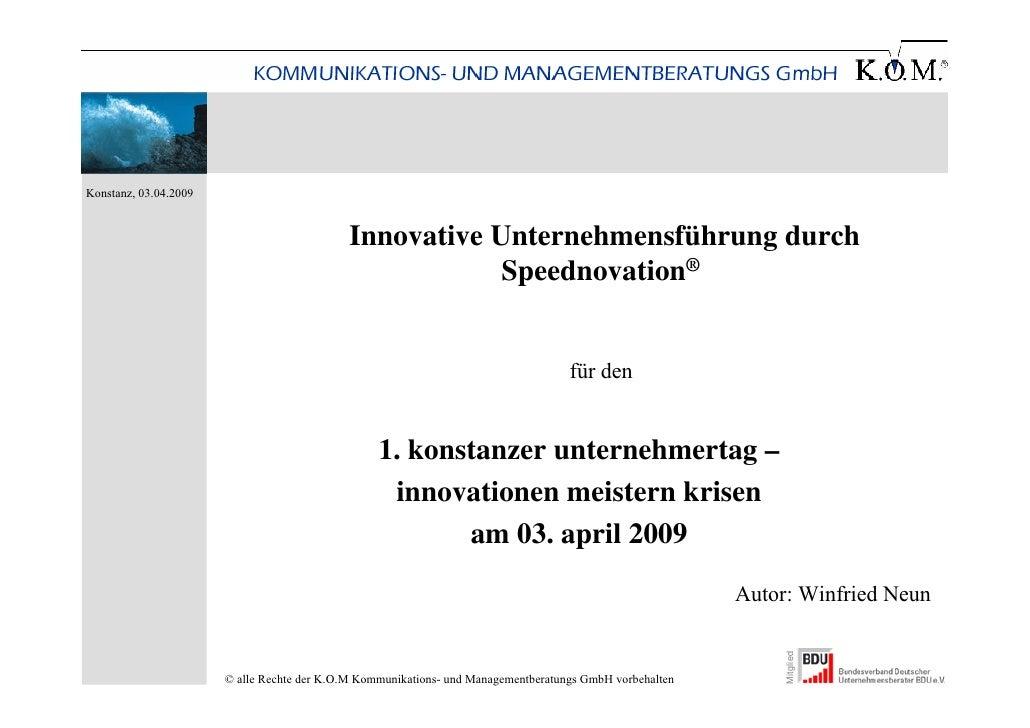 Konstanz, 03.04.2009                                                Innovative Unternehmensführung durch                  ...
