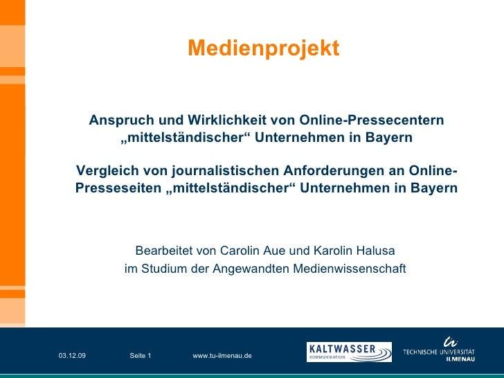 07.06.09 www.tu-ilmenau.de Seite  Medienprojekt  Bearbeitet von Carolin Aue und Karolin Halusa im Studium der Angewandten ...