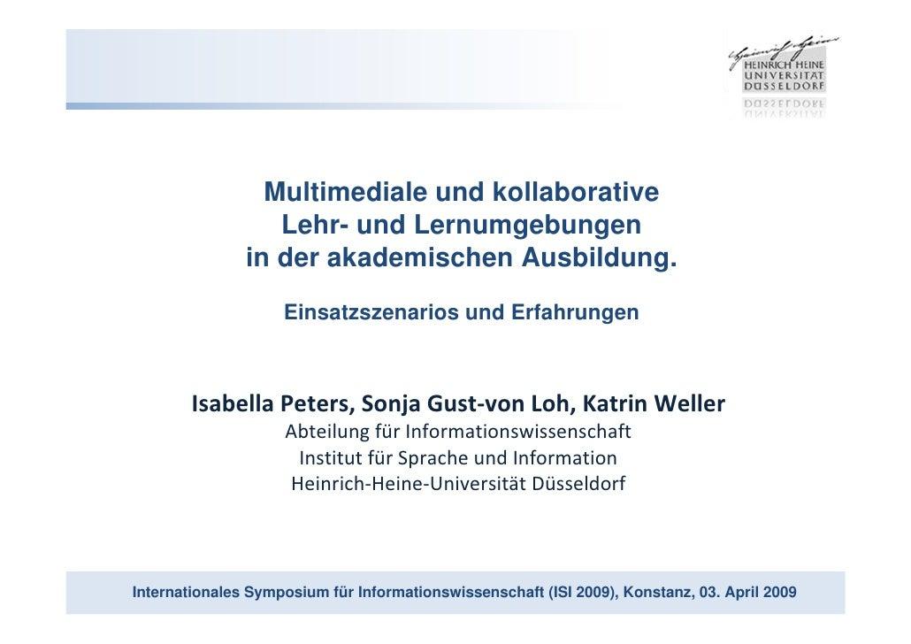 Multimediale und kollaborative                   Lehr- und Lernumgebungen                in der akademischen Ausbildung.  ...