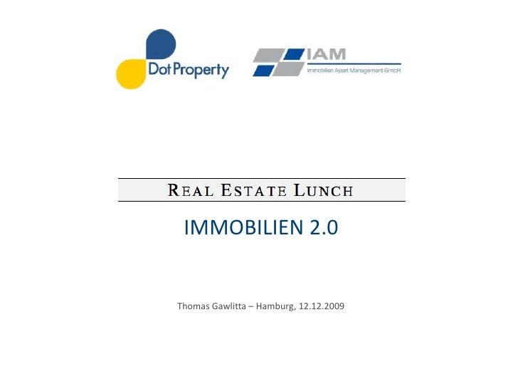 Thomas Gawlitta – Hamburg, 10.12.2009 IMMOBILIEN 2.0