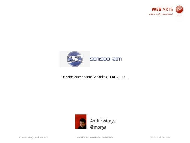 Der eine oder andere Gedanke zu CRO / LPO ,...                                                 André Morys                ...