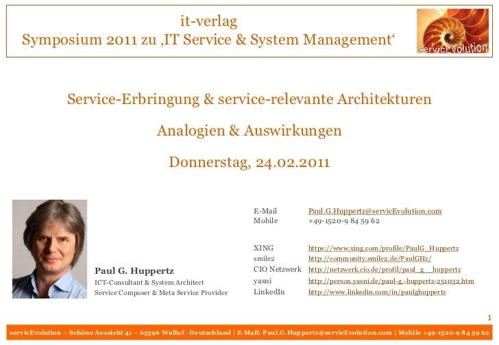 it-verlag   Symposium 2011 zu 'IT Service & System Management'                Service-Erbringung & service-relevante Archi...