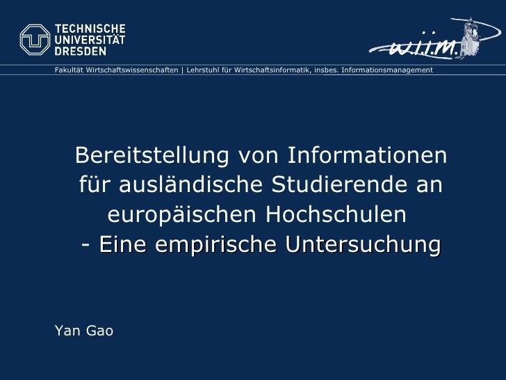 Bereitstellung von Informationen f ür ausländische Studierende an europäischen Hochschulen  -  Eine empirische Untersuchun...