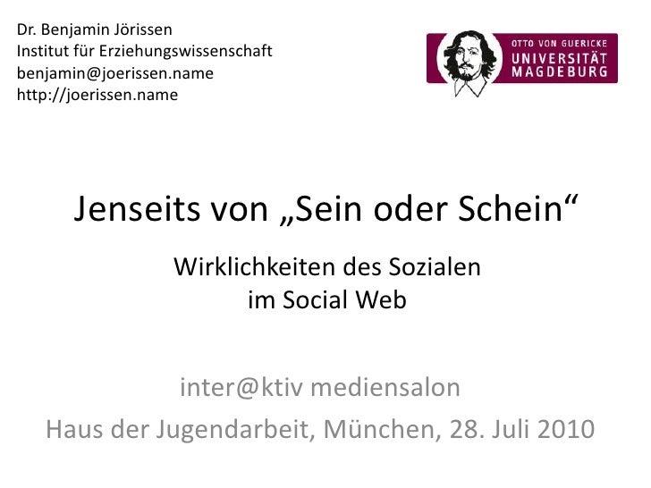 """Jenseits von """"Sein oder Schein"""". Wirklichkeiten des Sozialen im Social Web."""