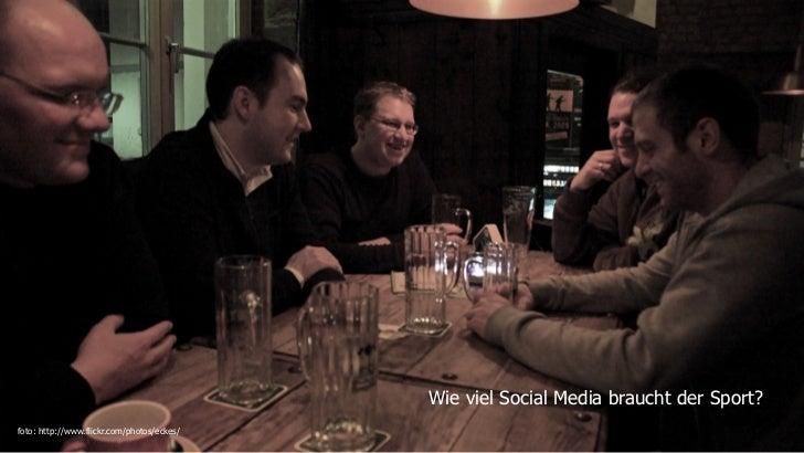 Wie viel Social Media braucht der Sport?foto: http://www.flickr.com/photos/eckes/