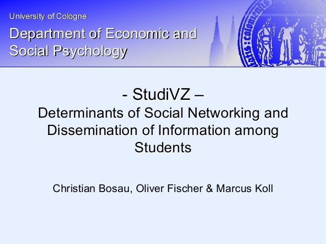 StudiVZ - Determinants of social networking and dissemination of information among students - Presentation ICP 2008