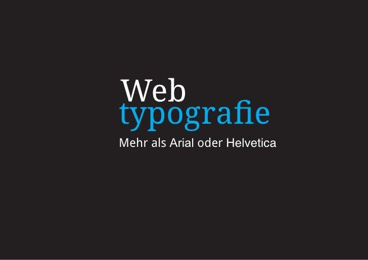Web typografie Mehr als Arial oder Helvetica