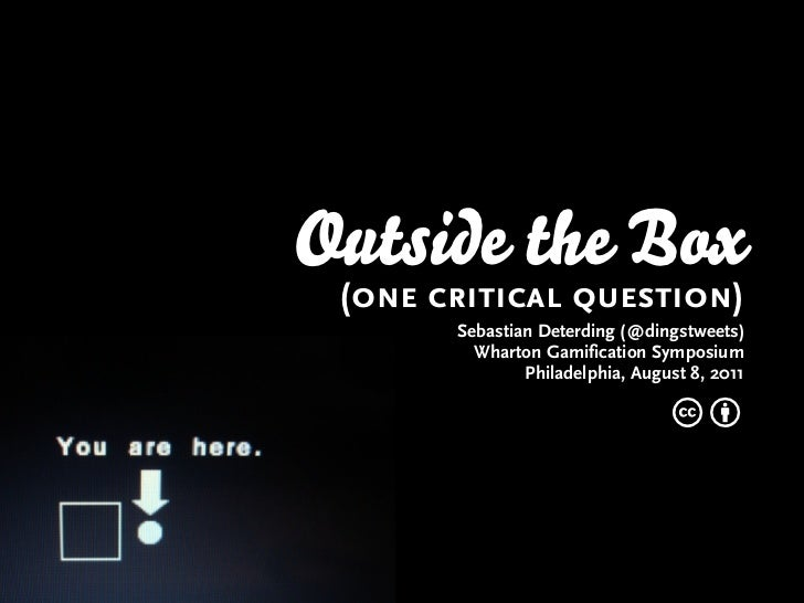 Outside the Box (One critical question)
