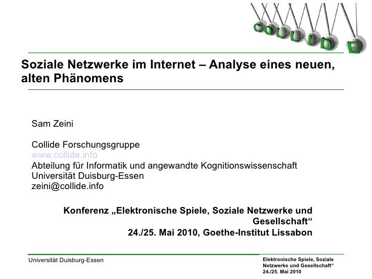 Soziale Netzwerke im Internet – Analyse eines neuen, alten Phänomens  Sam Zeini  Collide Forschungsgruppe www.collide.info...