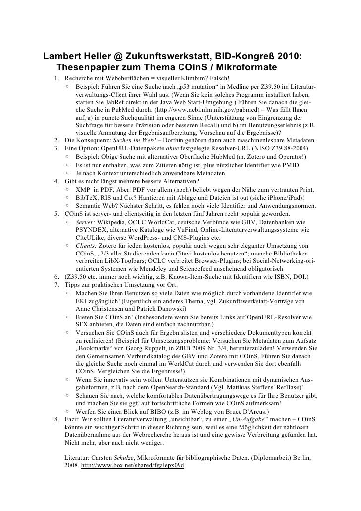 Lambert Heller @ Zukunftswerkstatt, BID-Kongreß 2010:   Thesenpapier zum Thema COinS / Mikroformate   1. Recherche mit Web...