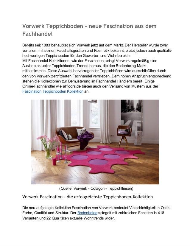 Vorwerk Teppichboden - neue Fascination aus dem Fachhandel Bereitsseit1883behauptetsichVorwerkjetztaufdemMarkt.D...