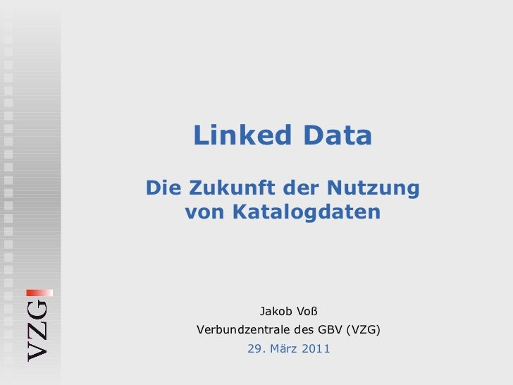 Linked Data: Die Zukunft der Nutzung von Katalogdaten
