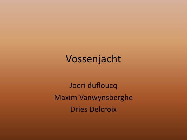 Vossenjacht Joeridufloucq Maxim Vanwynsberghe Dries Delcroix