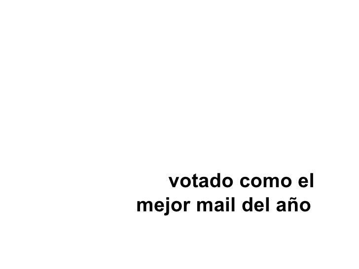 Votado Como El Mejor Mail Del AñO