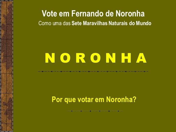 Vote em Fernando De Noronha
