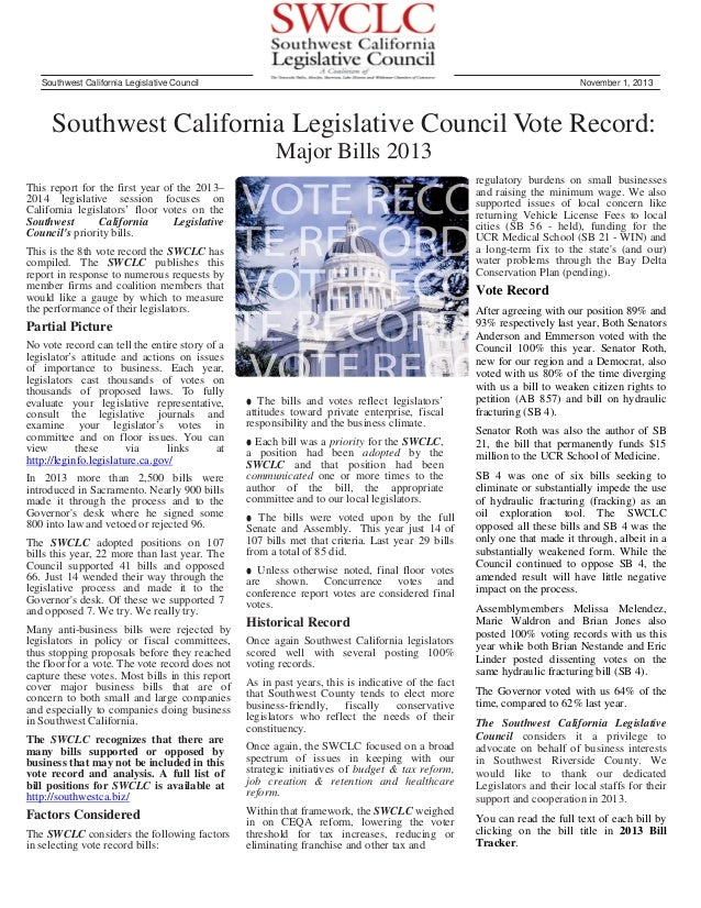 Southwest California Legislative Council  November 1, 2013  Southwest California Legislative Council Vote Record: Major Bi...
