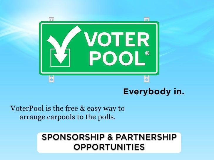 VoterPool. Everybody In.