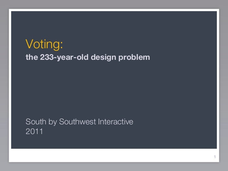 Voting: the 233-year-old design problem