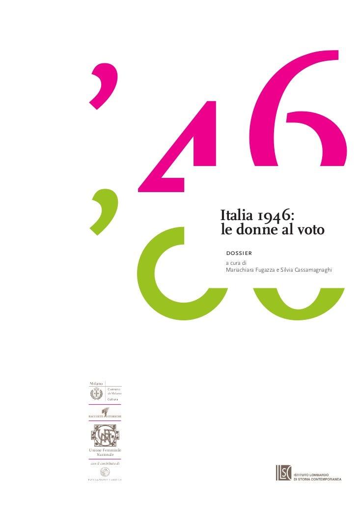 '46'06                        Italia 1946:                        le donne al voto                        dossier         ...