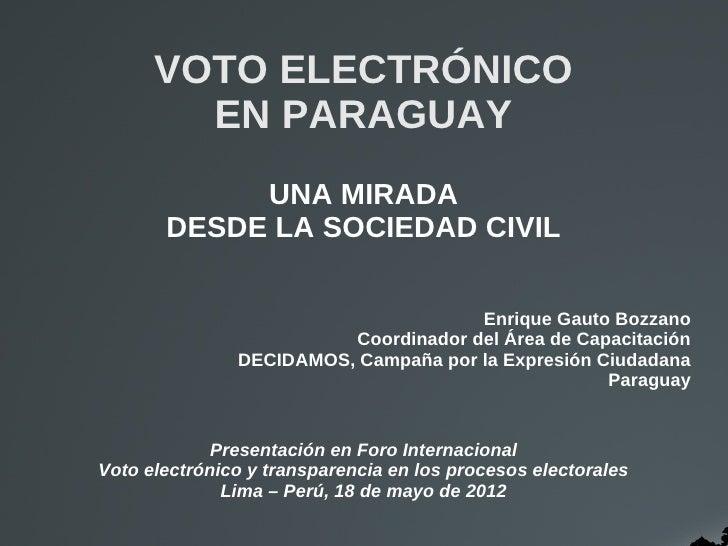 VOTO ELECTRÓNICO        EN PARAGUAY            UNA MIRADA       DESDE LA SOCIEDAD CIVIL                                   ...