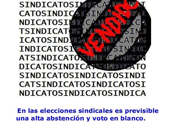 En las elecciones sindicales es previsible una alta abstención y voto en blanco.