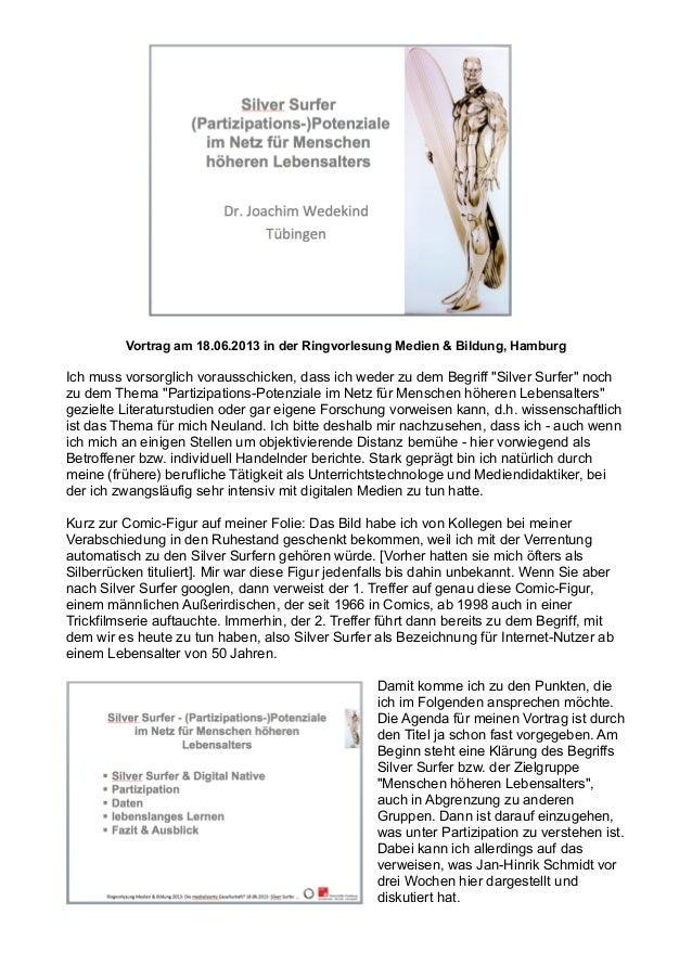 Vortrag am 18.06.2013 in der Ringvorlesung Medien & Bildung, Hamburg Ich muss vorsorglich vorausschicken, dass ich weder z...
