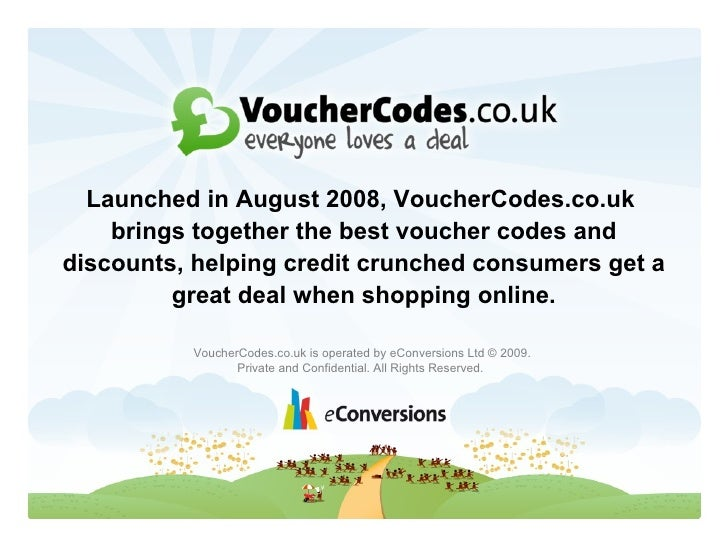 Launched in August 2008, VoucherCodes.co.uk     brings together the best voucher codes and discounts, helping credit crunc...