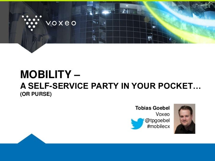 Mobility - A Customer Self Service Party In Your Pocket (Or Purse)