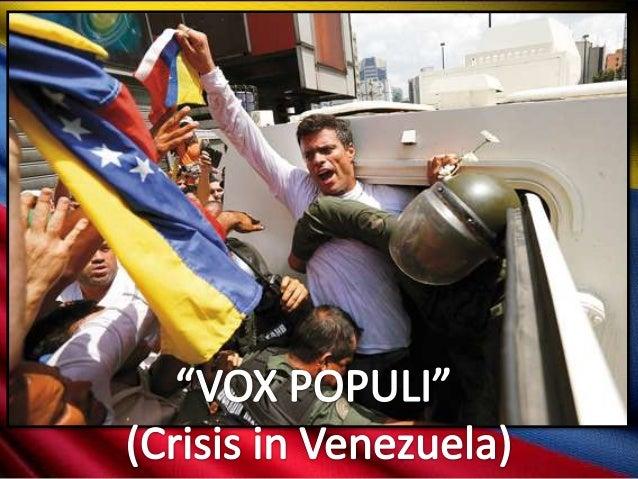 """""""Vox Populi"""" - Crisis in Venezuela."""