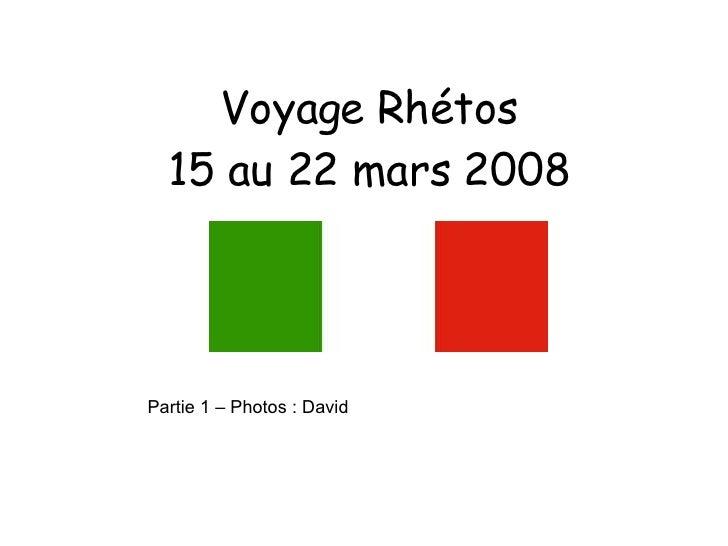 Voyage Rhétos 15 au 22 mars 2008 Partie 1 – Photos : David