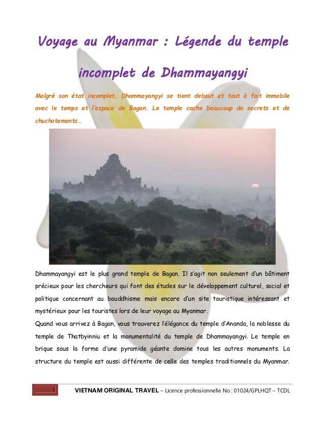 Voyage au Myanmar : Légende du temple incomplet de Dhammayangyi Malgré son état incomplet, Dhammayangyi se tient debout et...