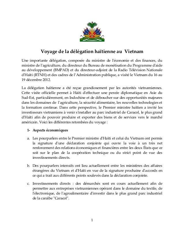 Voyage de la délégation haïtienne au VietnamUne importante délégation, composée du ministre de léconomie et des finances, ...