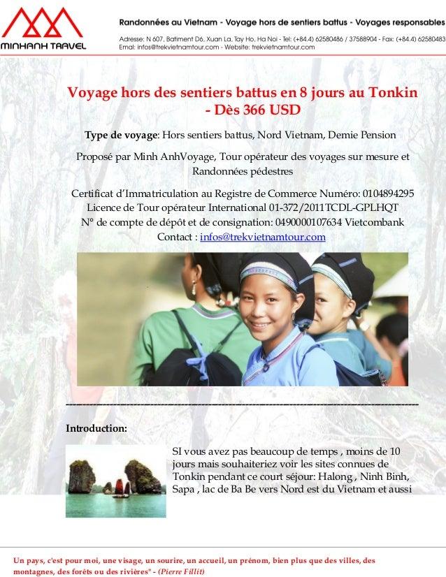 Voyage hors des sentiers battus en 8 jours au Tonkin- Dès 366 USDType de voyage: Hors sentiers battus, Nord Vietnam, Demie...