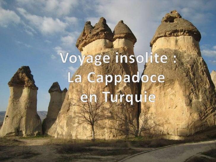 Voyage insolite   la cappadoce en turquie