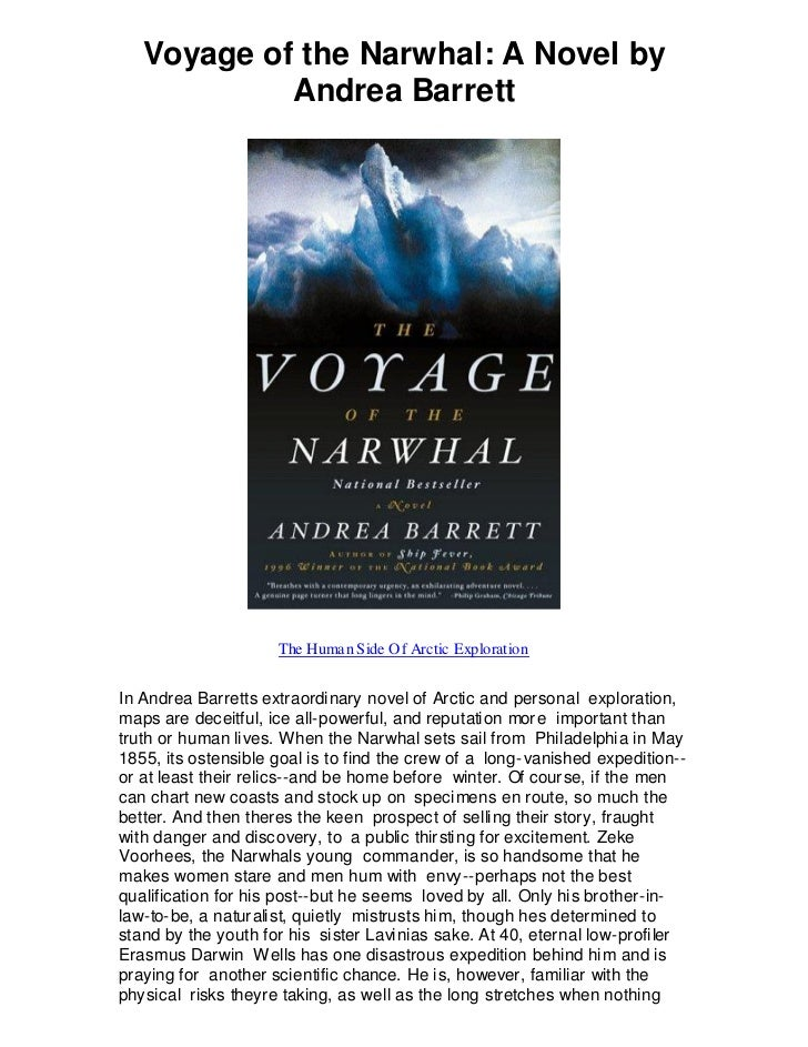 Voyage of the Narwhal: A Novel by            Andrea Barrett                     The Human Side Of Arctic ExplorationIn And...
