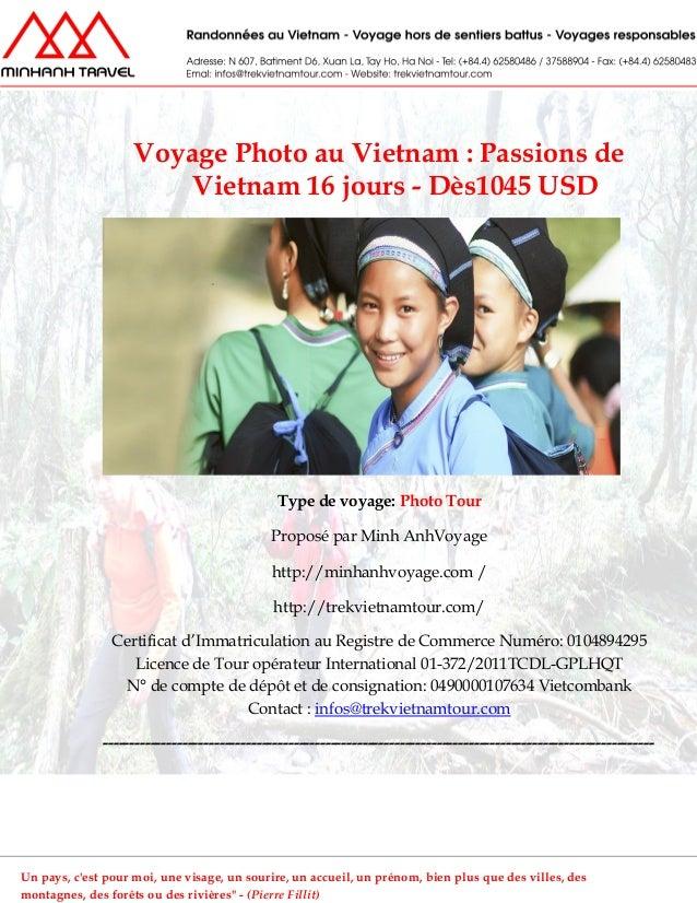 Voyage Photo au Vietnam : Passions deVietnam 16 jours - Dès1045 USDType de voyage: Photo TourProposé par Minh AnhVoyagehtt...