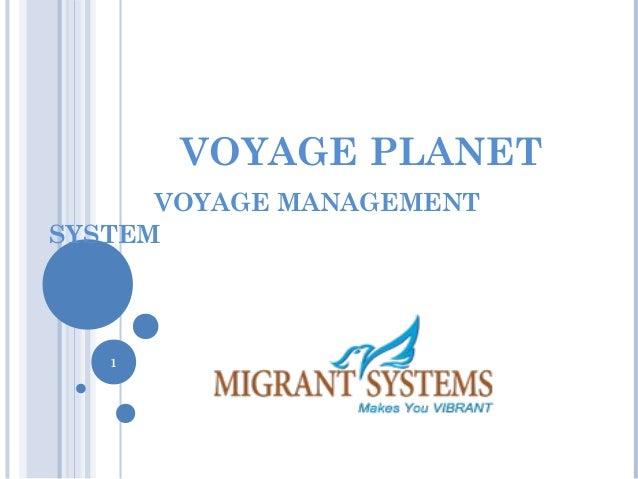 VOYAGE PLANET VOYAGE MANAGEMENT SYSTEM 1