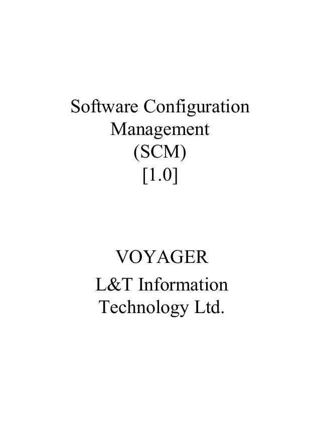 Software Configuration Management (SCM) [1.0] VOYAGER L&T Information Technology Ltd.