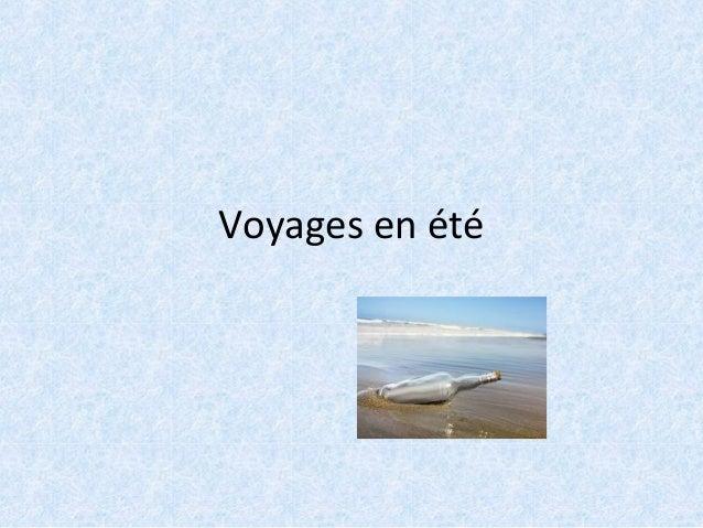Voyages en été