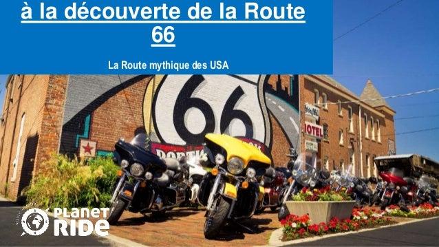 à la découverte de la Route 66 La Route mythique des USA