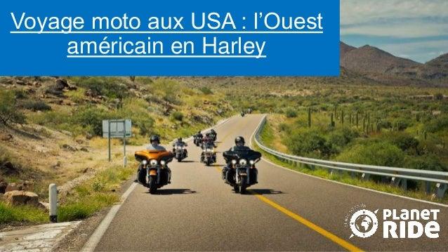 Voyage moto aux USA : l'Ouest américain en Harley