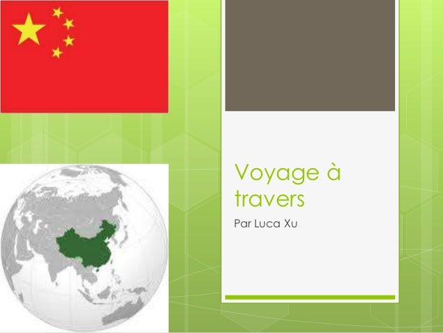 Voyage àtraversPar Luca Xu