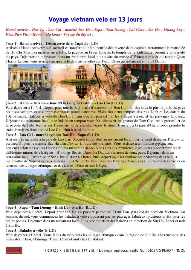 Voyage vietnam vélo en 13 joursHanoi arrivée - Hoa Lu - Lao Cai - marché Bac Ha - Sapa - Tam Duong - Lai Chau - Sin Ho - M...