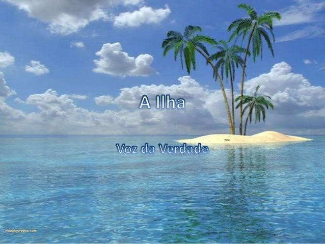 Voz da Verdade - A Ilha